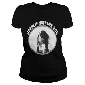 Bernese Mountain Dog shirt Classic Ladies Tee