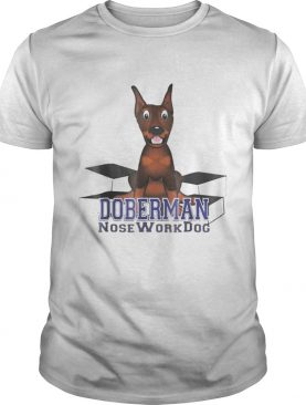 Doberman Nosework Dog shirt