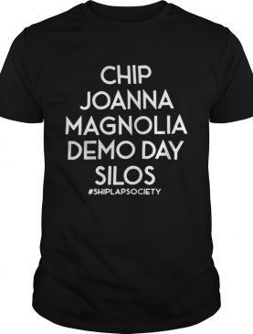 Chip Joanna Magnolia Demo Day Silos Shiplap Society Shirt