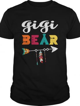 Gigi bear don't mess with her shirt