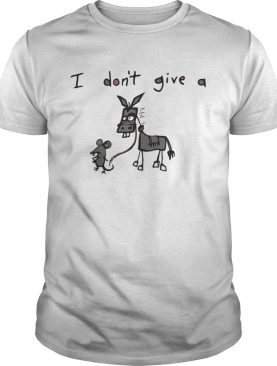 I don't give a rat donkey shirt