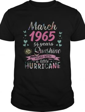 March 1965 54 years of being sunshine mixed with a little hurricane shirt