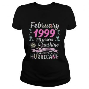 March 1999 20 years sunshine mixed with a little hurricane Ladies shirt
