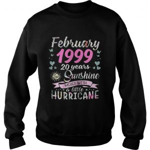 March 1999 20 years sunshine mixed with a little hurricane Sweat shirt
