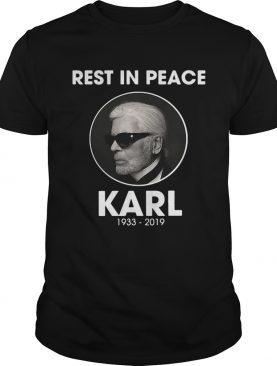 Rest in peace Karl Lagerfeld 1933 2019 shirt