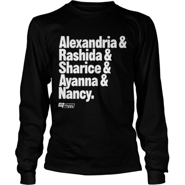 Alexandria and Rashida and Sharice and Ayanna and Nancy Longsleeve shirt