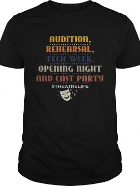 Broadway Tech Week – Theatre Life T-Shirt