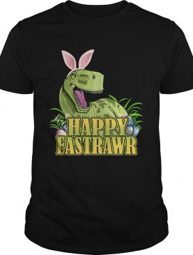 Happy Eastrawr Dinosaur Easter T-rex Funny Gift Shirt