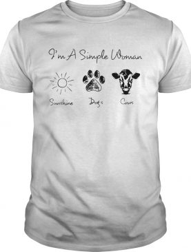 I'm a simple woman I love sunshine dogs and cows shirt