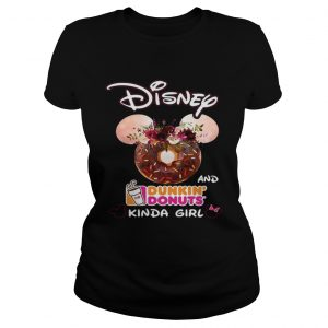 Mickey Mouse Disney and Dunkin' Donuts kinda girl Ladies shirt