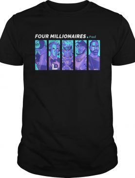 Ninja Charity Four Millionaires And Paul shirt
