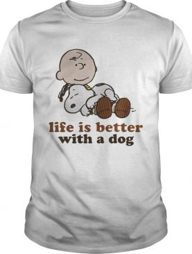 Peanuts snoopy and charlie brown Life is better with a dog shirt
