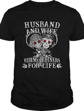 Skeletons Husband and wife riding partners for life shirt