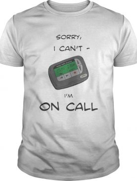 Smack studio sorry I can't I'm on call shirt
