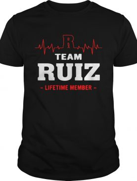 Team Ruiz lifetime member T-shirt