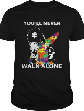 You'll never walk alone autism shirt
