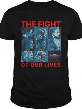 Avengers Endgame The Fight For Our Lives TShirt