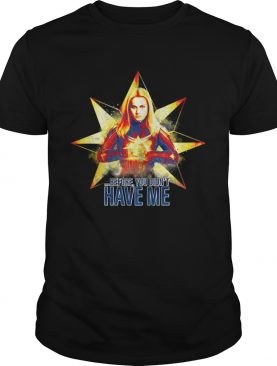 Captain Marvel before you didn't have me Avengers Endgame tshirt