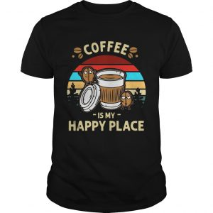 Coffee Is My Happy Place Vintage Unisex shirt