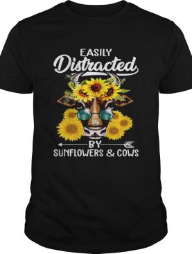Easily Distracted By Sunflowers And Cows TShirt