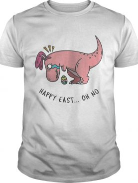 Easter T-rex Happy East Oh No TShirt