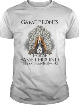 Game of bones house Basset Hound the mailman is coming tshirt