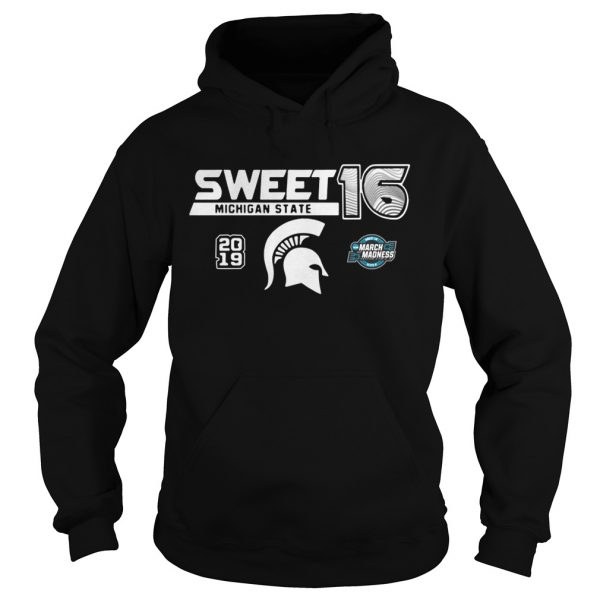 Michigan State Spartans 2019 NCAA Basketball Tournament March Madness Sweet 16 Hoodie shirt