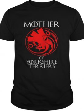 Mother Of Yorkshire Terrier Dragon Style Gift TShirt