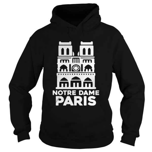 Notre Dame Paris Church France Pray For Paris Hoodie shirt