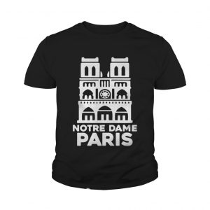 Notre Dame Paris Church France Pray For Paris Youth shirt