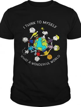 Peanuts I Think To Myself What a Wonderful World tshirt