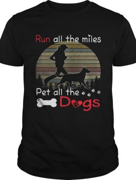 Run all the miles pet all the dogs retro tshirt