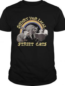 Support your local street cats tshirt