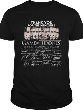 Thank you for the memories Game Of Thrones tshirt