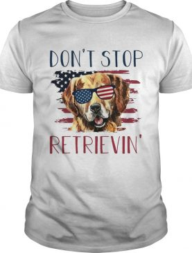American dog don't stop retrieving tshirt