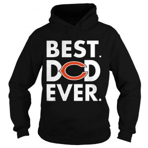 Best Dad Ever Chicago Bears Father's Day Hoodie Shirt