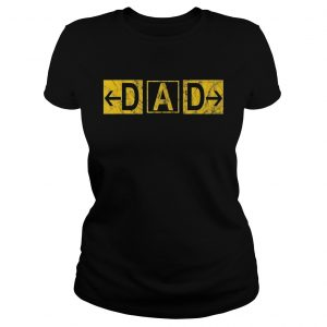 DAD Airport Taxiway Sign Pilot Father's Day 2019 Ladies shirt