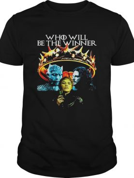 GOT Who Will Be The Winner Night King Cersei Lannister Jon Snow tshirt