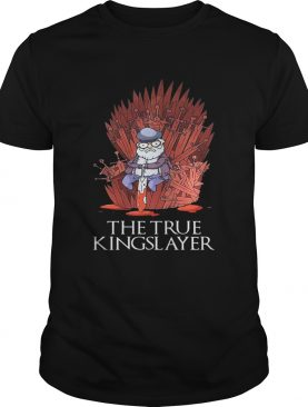 Game Of Thrones George Rr Martin The True Kingslayer TShirt