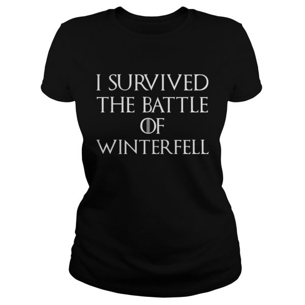 I survived the battle of Winterfell GOT Ladies shirt