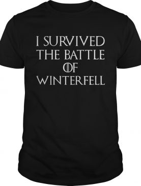 I survived the battle of Winterfell GOT tshirt