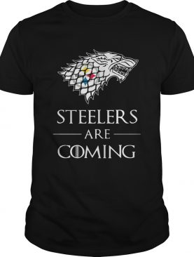 Pittsburgh Steelers are coming Game of Thrones tshirt