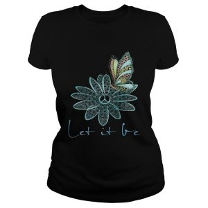 The Beatles Flower Butterfly Let It Be Ladies shirt