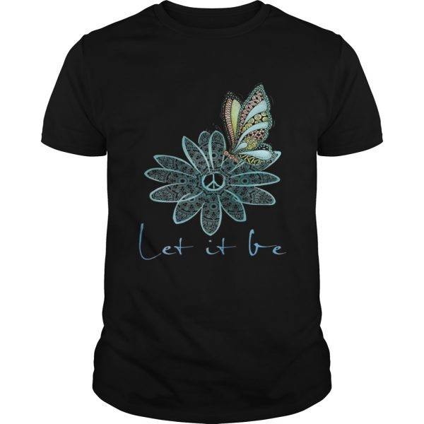 The Beatles Flower Butterfly Let It Be Unisex shirt