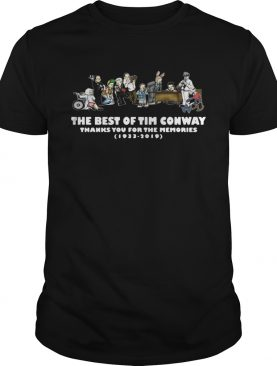 The best of Tim Conway thanks you for the memories 1933 2019 t-shirt