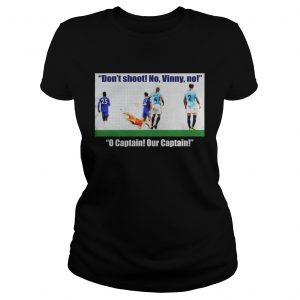 Vincent Kompany don't shoot no vinny Ladies shirt