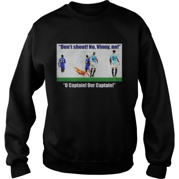 Vincent Kompany don't shoot no vinny Sweat shirt