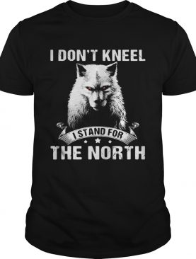 Wolf I don't kneel I stand for the North tshirt