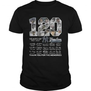 120 years of New York Yankees signature thank you for the memories Unisex shirt