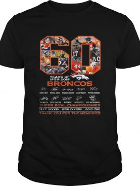 60 years of 1959-2019 Broncos super bowl Championships thank you for the memories t-shirt